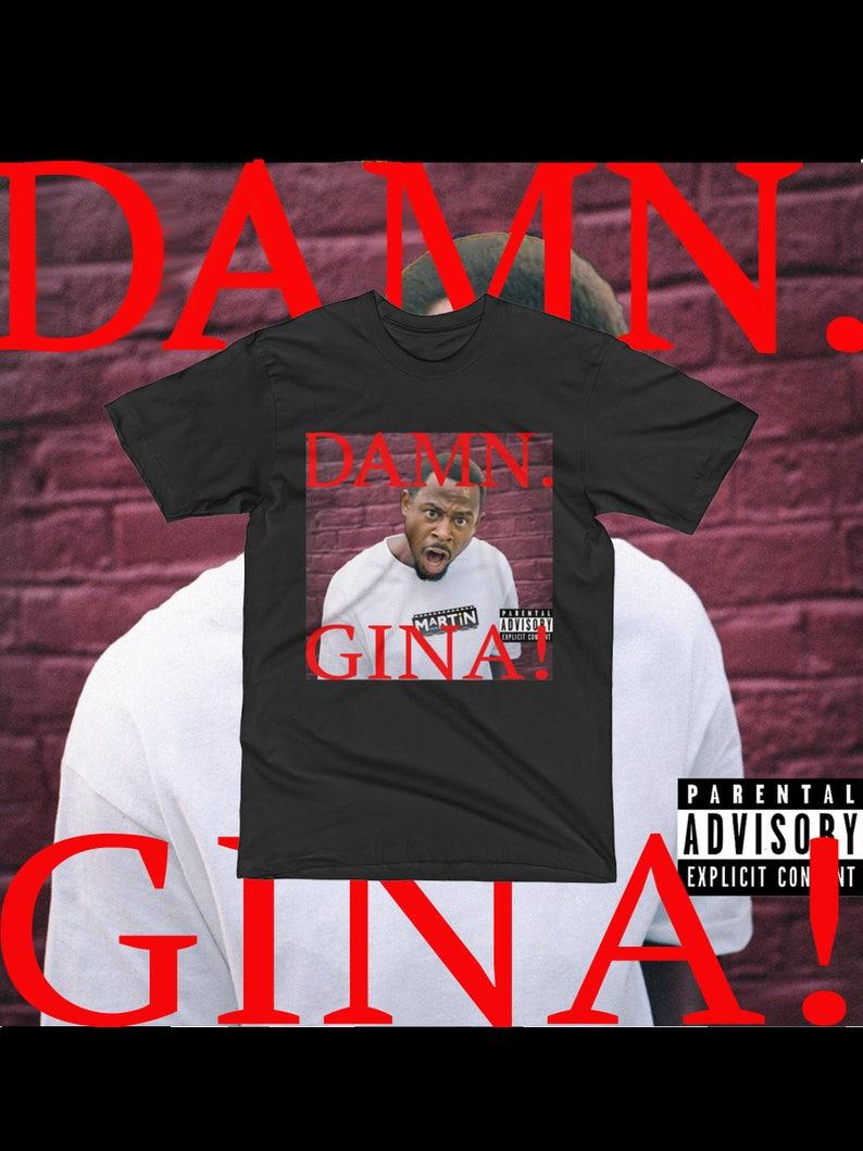 6dfb2d07 Kendrick Lamar Shirt Hip Hop Damn Martin Lawrence Damn Gina | Etsy