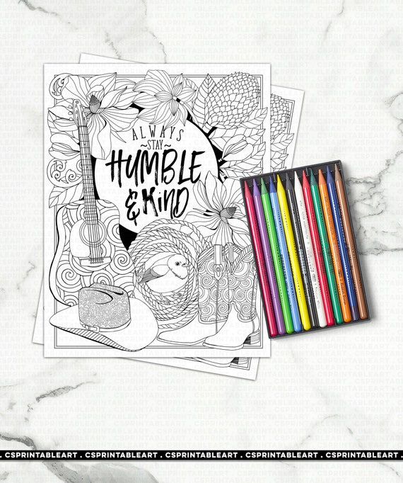 Stay Humble & Kind Coloring Page Printable Positive Quote Etsy