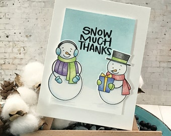 Snow Much Thanks Christmas Holiday Greeting Card - Christmas Holiday Note Card - Stamped Image and Colored Pencils