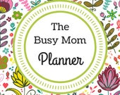 The Busy Mom Planner...