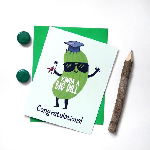 Funny Graduation Card Kinda A Big Dill Greeting Cards Etsy