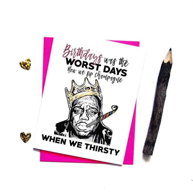 Notorious BIG Birthday Card Hip Hop Rap Funny Cards