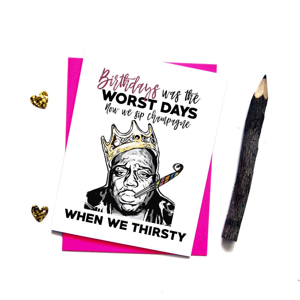 Notorious Big Birthday Card Hip Hop Rap Funny Birthday Cards Etsy