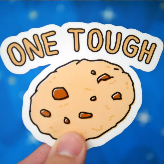 One Tough Cookie Sticker - Strong Endurance Cookie Stickers - Hospital  Surgery Stickers - Popular Cookie Stickers - S50