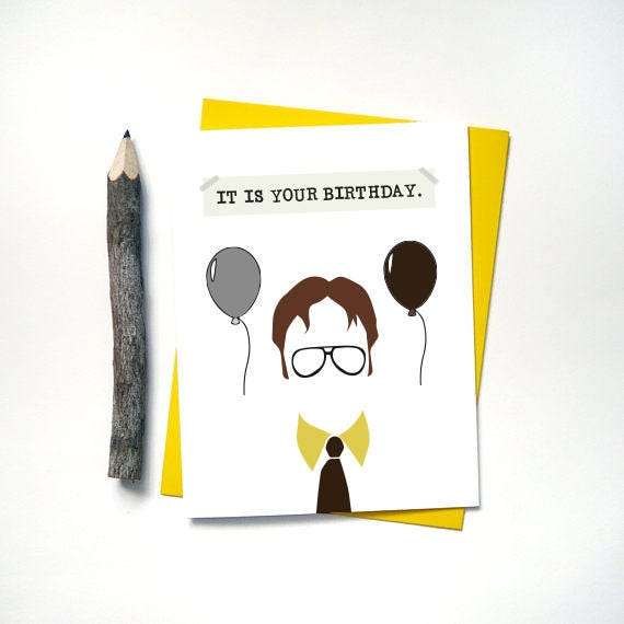 The Office It Is Your Birthday Card Dwight Schrute Etsy
