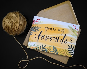 You're My Favourite Card // Anniversary Card // Colourful Floral Design