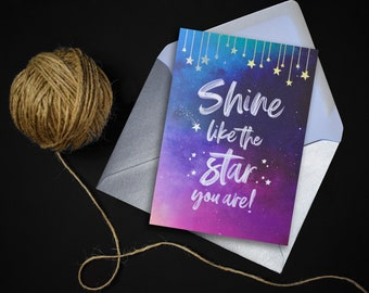 Shine Like The Star You Are Card // Congratulations Card // Holographic Foiled Star Card