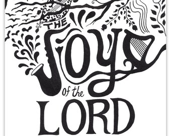 The joy of the lord is my strength (Nehemiah 8:10) Hand Written Calligraphy print. available as a poster or as a Greeting Card