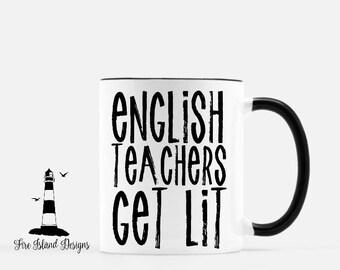 English Teachers Get Lit Coffee Mug,  Teacher Customized Coffee Mug, Customized Long Island Mug, Personalized Coffee Mug