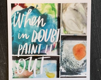 When in Doubt, Paint it Out!