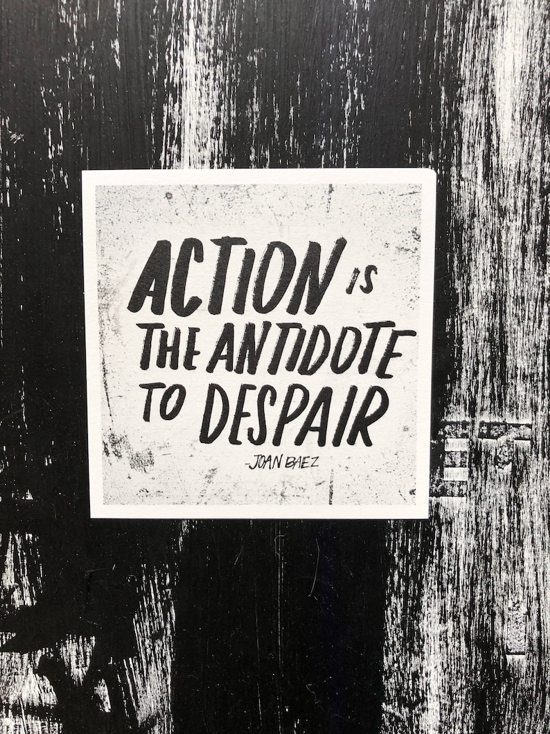 Action is the Antidote to Despair image 0