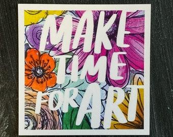 Make Time for ART!