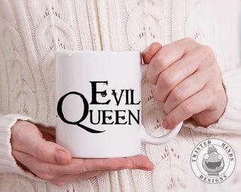 Evil Queen Funny Coffee Mug Birthday Gift