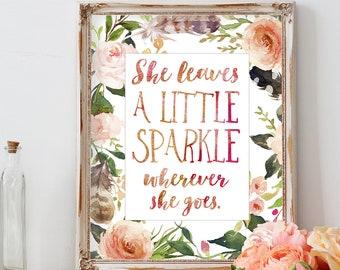 She Leaves a Little Sparkle wherever She goes/Baby Girl Nursery/Nursery Printable/Nursery Prints/Girls Room Decor Nursery Decor Baby Girl