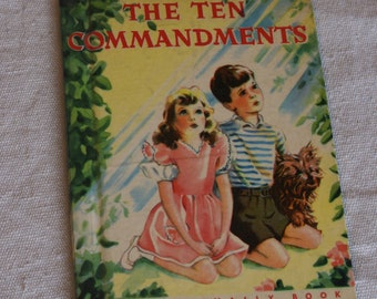 The Ten Commandments- Vintage Children's Book- Illustrated by Florence Salter- 1949
