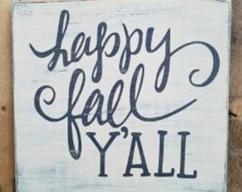 Happy Fall Y'all wood sign, thanksgiving, wood, wood signs, fall signs, autumn signs