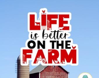 Life Is Better on Farm Sticker   Support Agriculture Sticker   Support Your Local Farms Sticker For Water Bottle or Laptop   Farming Sticker