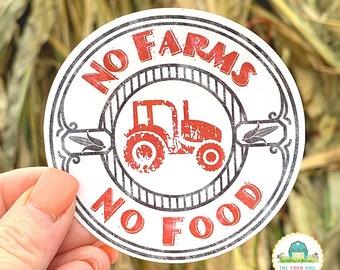 No Farms No Food Vinyl Sticker   Support Your Local Farmer Sticker For Car Window, Bumper, Water Bottle or Laptop   Farming Sticker