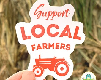 Support Local Farmers Sticker   Support Agriculture Sticker   Support Your Local Farms Sticker For Water Bottle or Laptop   Farming Sticker