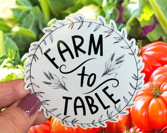Farm To Table Sticker, Support Agriculture Sticker, No Farms No Food, Support Your Local Farmer Sticker For Water Bottle or Laptop, Farming