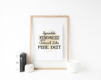 Disney-Inspired Sprinkle Kindness Around Like Pixie Dust Printable Wall Art Design