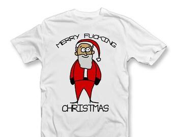 08048cf40 Merry Fucking Christmas T-Shirt | Adult Xmas T-shirts | Funny Rude Christmas  Adult T ShirtsChristmas Gift