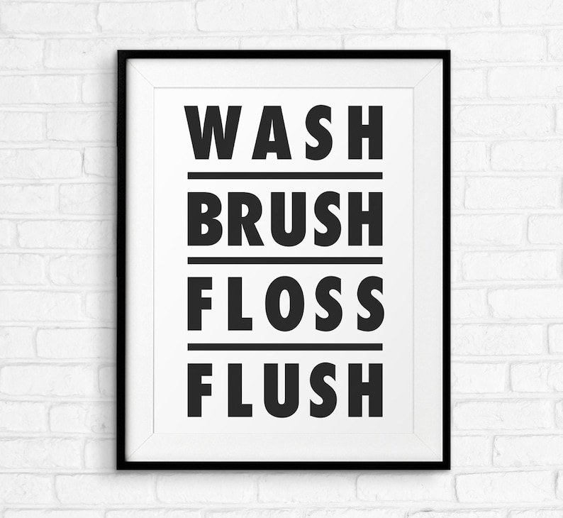 image relating to Wash Brush Floss Flush Free Printable identified as Clean Brush Floss Flush Printable Wall Artwork, Toilet Signal, Minimalistic Typography Poster, Black White, Downloadable Scandinavian Print