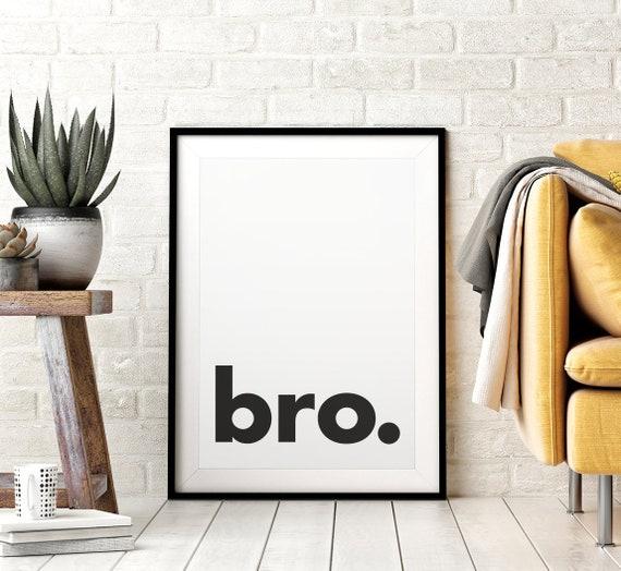 Bro. Printable Wall Art, Minimalistic Typography Poster, Black & White, Children's Nursery Print, Instant Download