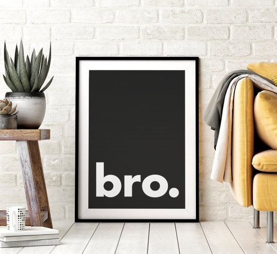 Bro. Printable Wall Art, Minimalistic Typography Poster, Black & White Quote, Affiche Scandinave, Baby Boys Nursery Decor, Instant Download