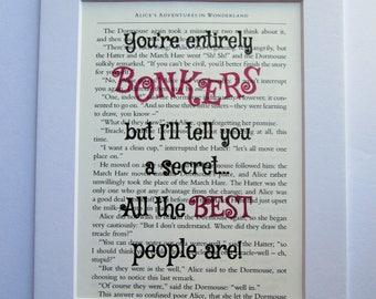 Bonkers Book Print - Alice in Wonderland | Book Quote Print