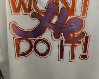 Vinyl & Rhinestone Wont He Do It T-Shirt