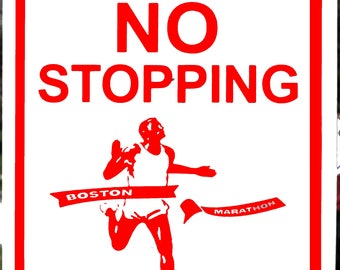 2017 Boston Marathon 2016 no STOPPING SIGN PATRIOT'S day26.2 Decal finisher