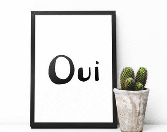 Oui Print, France Gift, Oui Decor, French Quote, French Printable, Oui Poster, French Print, French Gift, Minimalist, Affiche Scandinave