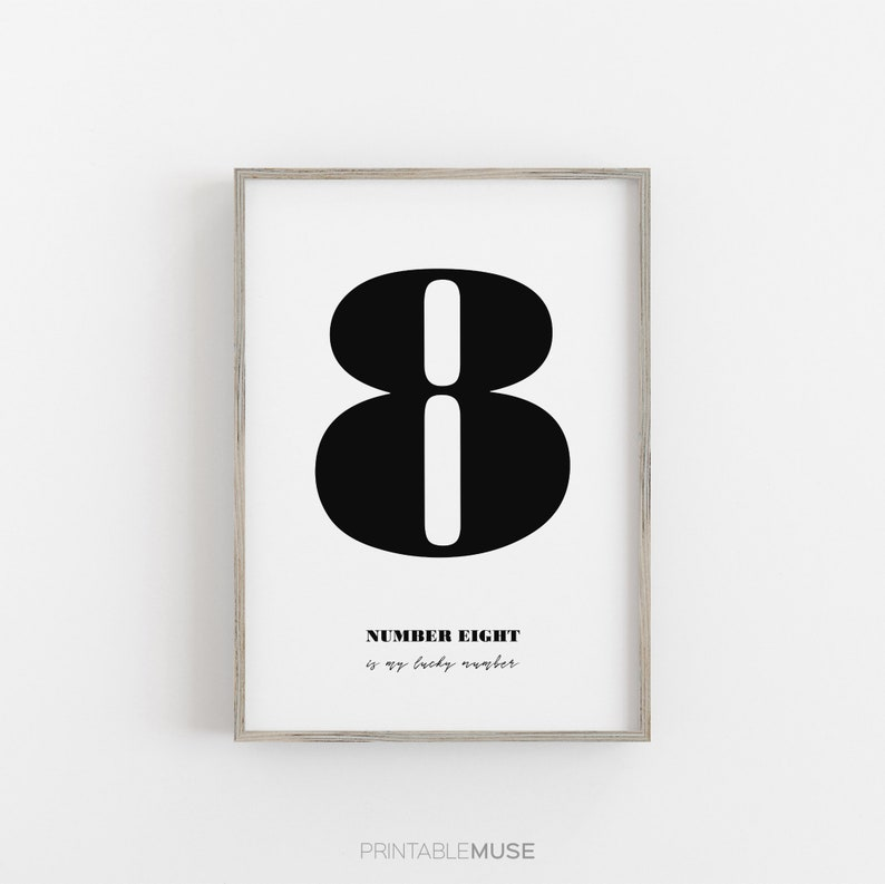 Modern Lucky Number 8 Printable Typographic Wall Print