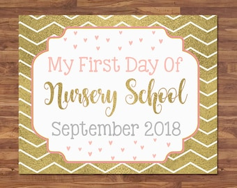 First Day of Nursery School Sign - September 2018 - Gold & Pink - First Day of School Sign - First Day of School Photo Prop - Back to School