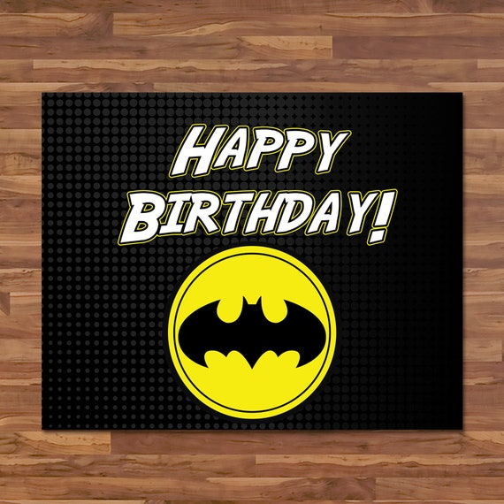 Batman Happy Birthday Sign - Batman Birthday Banner Sign - Black Yellow Justice League Logo - Batman Birthday Party Printables - 100653