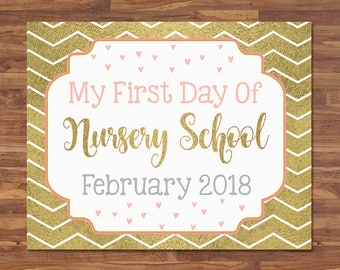 First Day of Nursery School Sign - February 2018 - Gold & Pink - First Day of School Sign - First Day of School Photo Prop - Back to School