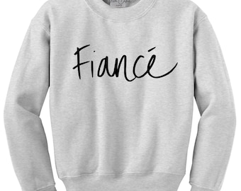 0e69884c Fiancé Sweatshirt Messy Print Women's Sweater Women's Clothing Crewneck  Sweater Gift for Bride to Be Engagement Gift