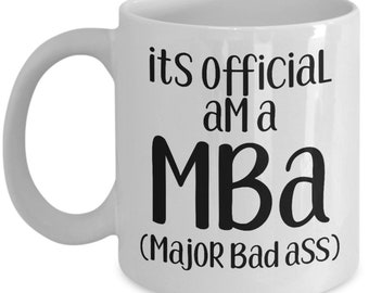 MBA graduation gifts funny coffee mug tea cup, mba graduate gifts, mba graduation gifts for him her, gifts for graduates, msc bsc phd MG1702