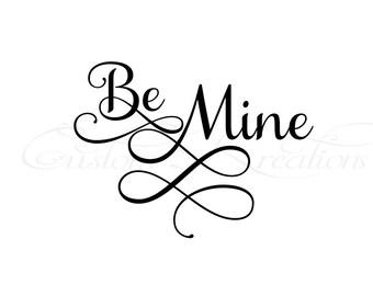 Be Mine_Valentine   SVG File_