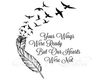 Your Wings were Ready, Our hearts were not SVG File