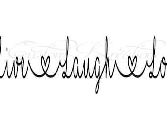Live_Laugh_Love  SVG File