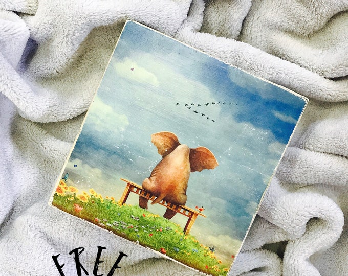 SHIPS FREE! Elephant on a bench | Our Chunky fun freestanding quote block signs make great affordable gift they'll love Nursery Decor