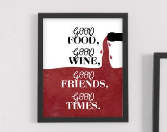wine wall art, wine lover gift, wine wall decor, wine art print,wine signs,rustic wine decor,good food, good friends,wine lover,