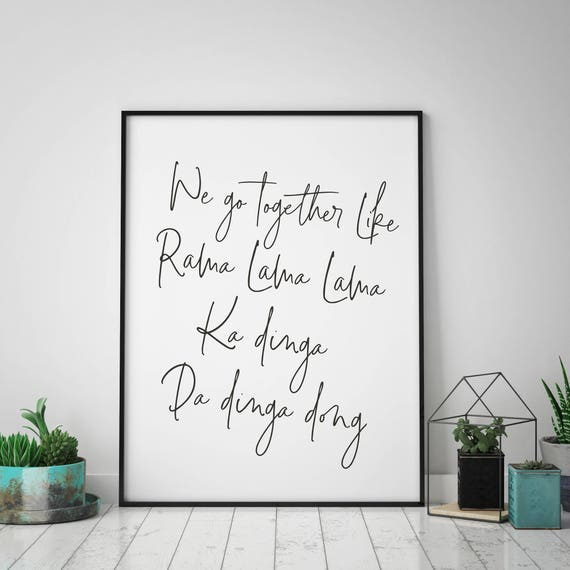 Grease Quote | Lyrics Quote | We Go Together Like | Large Printed Wall Art  | Printed and Shipped | Friendship Quote | Couples Quote