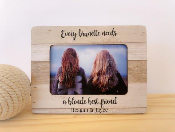 Blonde Brunette Frame Best Friend Gift Every Brunette Needs Etsy