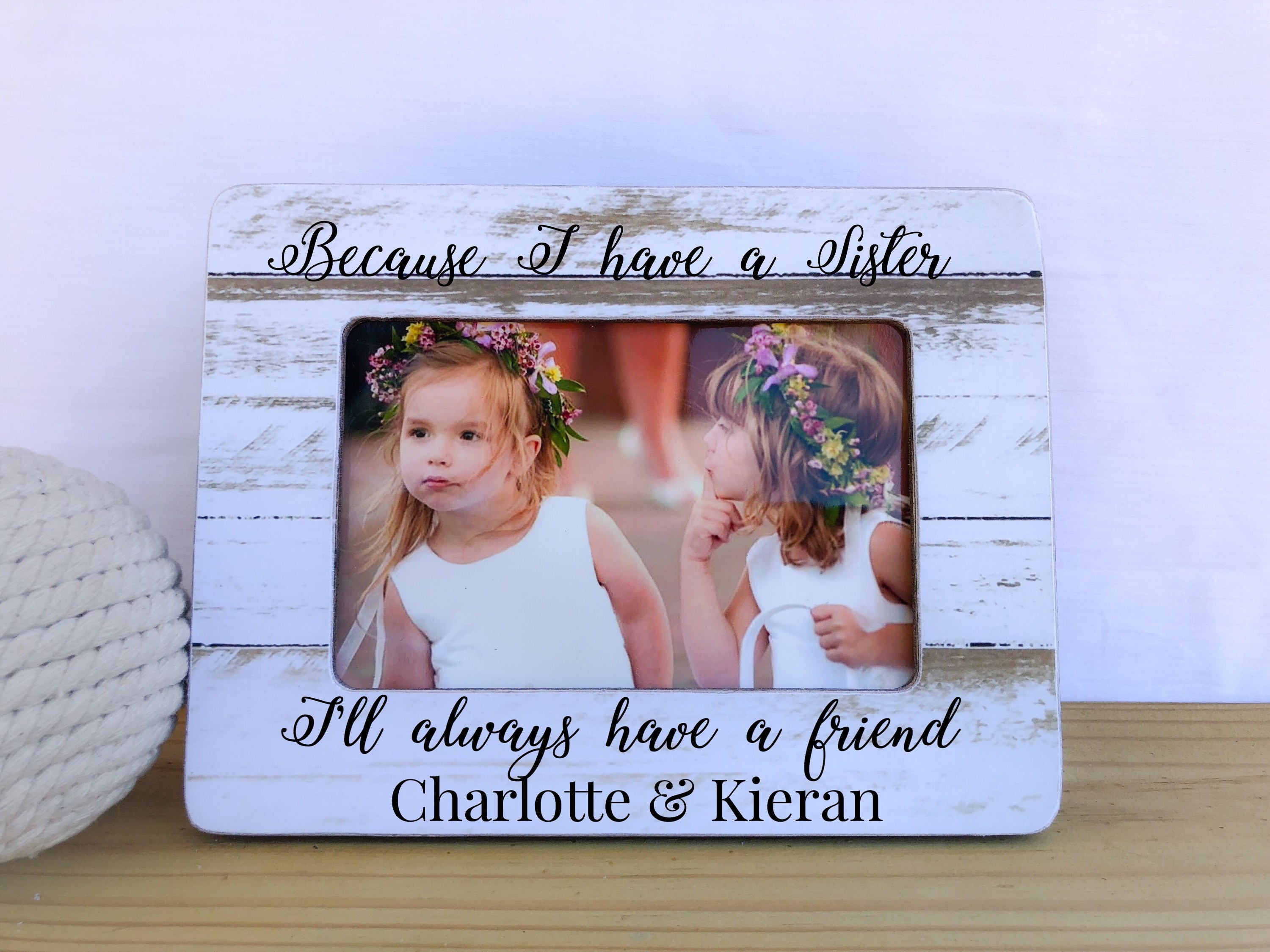Because I Have A Sister Ill Always Have A Friend Quote Etsy
