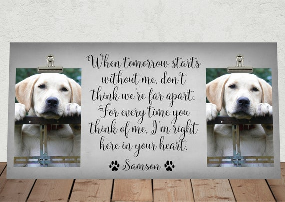 PET MEMORIAL Frame When Tomorrow Starts without me... | Etsy