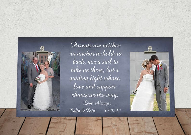 New Size 8x16 PARENTS are neither an Anchor... WEDDING gift for PARENTS of the Bride andor Groom Large Photo Clip Frame  pa01-16