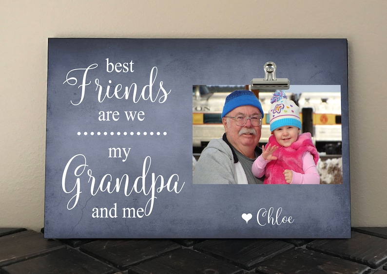Birthday gift  bf06 Fathers Day Best FRIENDS are we my GRANDPA and me Papa Grandfather Frame measures 8 x 12 Personalized Free